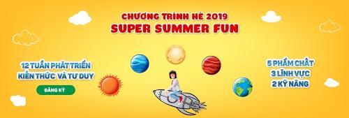 """Chương trình hội thảo hè """"SUPER SUMMER FUN"""""""